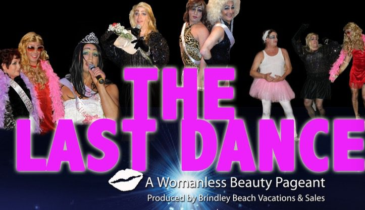 The Last Dance - Womanless Beauty Pageant | Interfaith Community Outreach